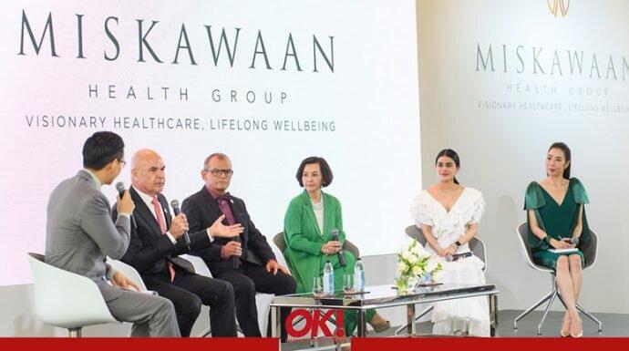 """เปิดตัว Miskawaan Health Group นำเทรนด์การรักษาแนวใหม่ """"สมุทัยเวชศาสตร์"""""""